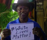 #WhiteLivesMatter